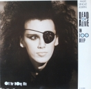 "Dead or Alive - In Too Deep (Off Yer Mong Mix) / I'd Do Anything (12"" Version) / +1  - 12"""
