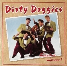 Dirty Doggies - Dig That Groove - LP