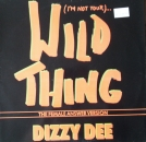 Dizzy Dee - (I'm Not Your) Wild Thing - 12""