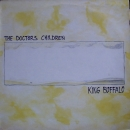 Doctors Children, The - King Buffalo - LP