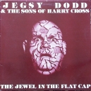 Dodd, Jegsy & The Sons Of Harry Cross - The Jewel In The Flat Cap - MLP