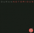 Duran Duran - Notorious (Extended) / (45 Mix) / Winter Marches On - 12""