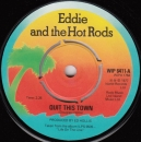 Eddie & The Hot Rods - Quit This Town / Distortion May Be Expected - 7""