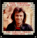 Edmunds, Dave & Love Sculpture - The Classic Tracks 1968-'72 - LP