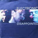 Electronic - Disappointed / Idiot Country Two - 7""