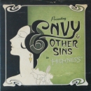 Envy & Other Sins - Highness / When Saturday Comes / You've Got Something - 7""
