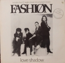 Fashion - Love Shadow / Let's Play Dirty & Move On / Mutant Dance Move - 2x12""
