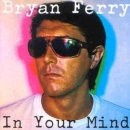 Ferry, Bryan - In Your Mind - LP