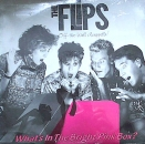 Flips, The - What's In The Bright Pink Box ? - LP