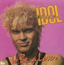 Idol, Billy - To Be A Lover / All Summer Single - 7""