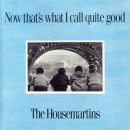 Housemartins, The - Now That's What I Call Quite Good - CD