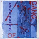 Gang of Four - Is It Love  / A Man With A Good Car - 7""