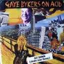 Gaye Bykers On Acid  -  Git Down (Shake Your Thang) / Tolchocked By Kenny Pride - 7""