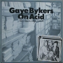 Gaye Bykers on Acid  -  The Janice Long Session - 12""