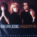 Gene Loves Jezebel - Tangled Up In You / Two Shadows - 7""