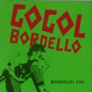 Gogol Bordello - Wonderlust King / Supertheory Of Supereverything - 7""