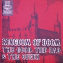 Good, The Bad & The Queen, The - Kingdom Of Doom - 7""