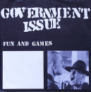 Government Issue - Fun & Games - 7""