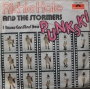 Hale, Richie & The Stormers - Punkski / I Never Can Find You - 7""