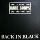 Hard Corps, The - Back In Black - 12""