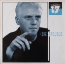 Heaven 17 - Big Trouble / Trouble (LP Version) / Move Out  - 12""