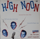 High Noon - Live In Texas And Japan - LP