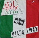 Holly & The Italians - Miles Away / It's Only Me - 7""