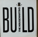 Housemartins, The - Build / Paris In Flares / Forward And Backwards / The Light Is Always Green - 12""