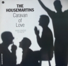 Housemartins, The - Caravan Of Love / We Shall Not Be Moved / When I First Met Jesus / +2 - 12""