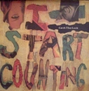 I Start Counting - Catch The Look / Cooler Than Calcutta / You And I (Remix) - 12""