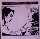 I Start Counting - Lose Him (Edit) / See How It Cuts - 7""