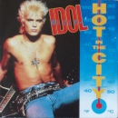 Idol, Billy - Hot In The City (Exterminator Fix) / Catch My Fall (Remix Fix) - 7""