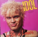 Idol, Billy - To Be A Lover (Mother Of Mercy Mix) / To Be A Lover / All Summer Single - 12""