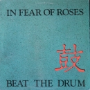 In Fear Of Roses - Beat The Drum - LP