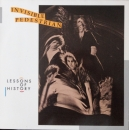 Invisible Pedestrian - Lessons Of History - LP