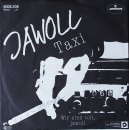 Jawoll - Taxi / Wir Sind Toll, Jawoll - 7""