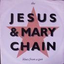 Jesus & Mary Chain, The - Blues From A Gun / Shimmer - 7""
