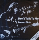 Jupp, Mickey - Don't Talk To Me / Poison Girls - 7""