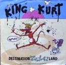 King Kurt - Destination Zululand - 7""