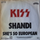 Kiss - Shandi / She's So European - 7""