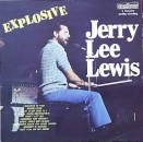 Lewis, Jerry Lee - Explosive - LP