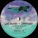 Lilli Berlin & Zeltinger - True Love / Flottman 83 - 12""