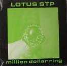 Lotus STP - Million Dollar Ring - LP