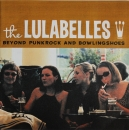 Lulabelles, The - Beyond Punkrock And Bowlingshoes - 7""
