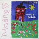 Madness - Our House / Walking With Mr. Wheeze - 7""