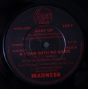 Madness - Shut Up / A Town With No Name - 7""