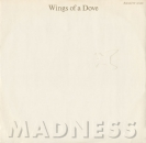Madness - Wings Of A Dove / Behind The Ball / One's Second Thoughtlessness - 12""