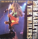 Marley, Bob & The Wailers - The Birth Of A Legend - LP