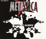 Metallica - Until It Sleeps - MCD