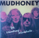 Mudhoney - In Hamburg Markthalle - CD